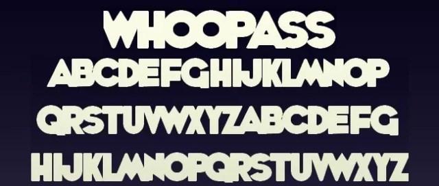 WHOOPASS font