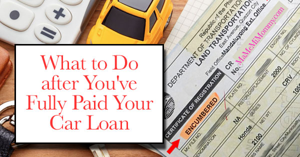What to Do after You've Fully Paid Your Car Loan