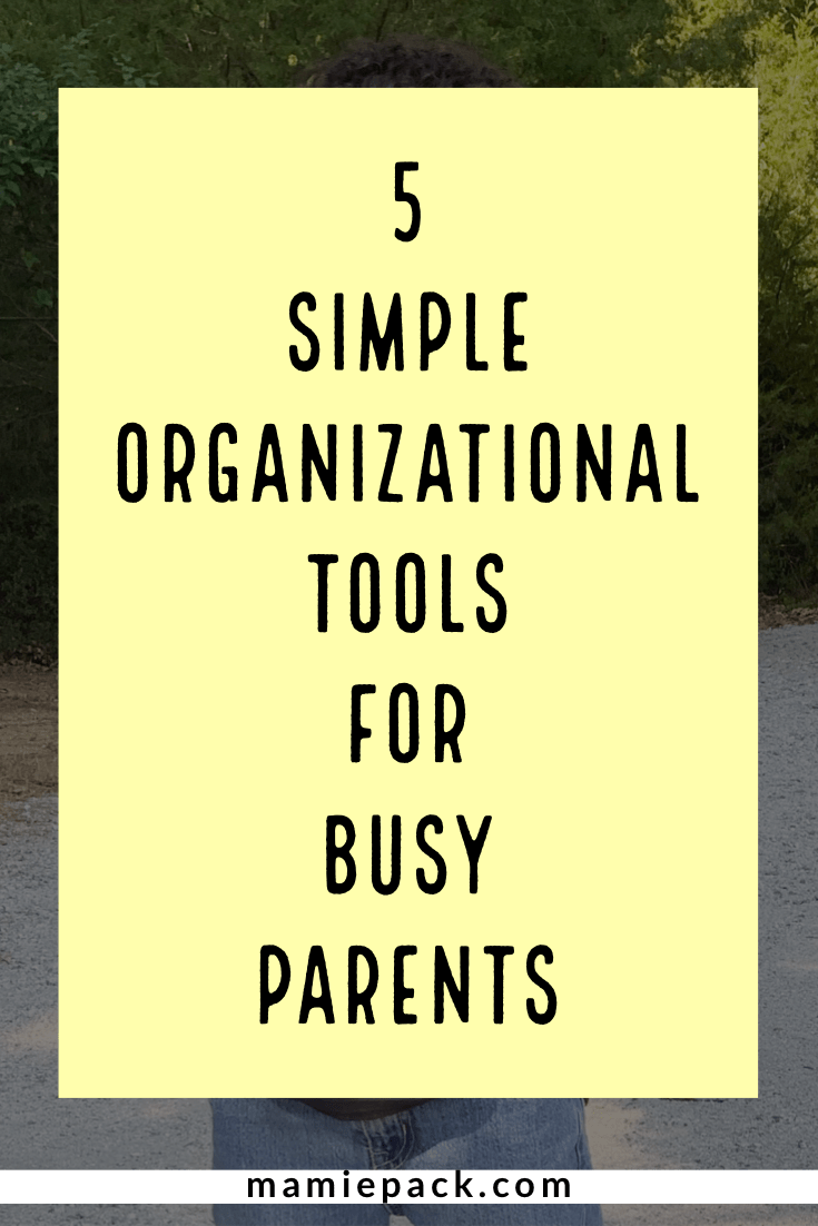 Organizational tools for busy parents