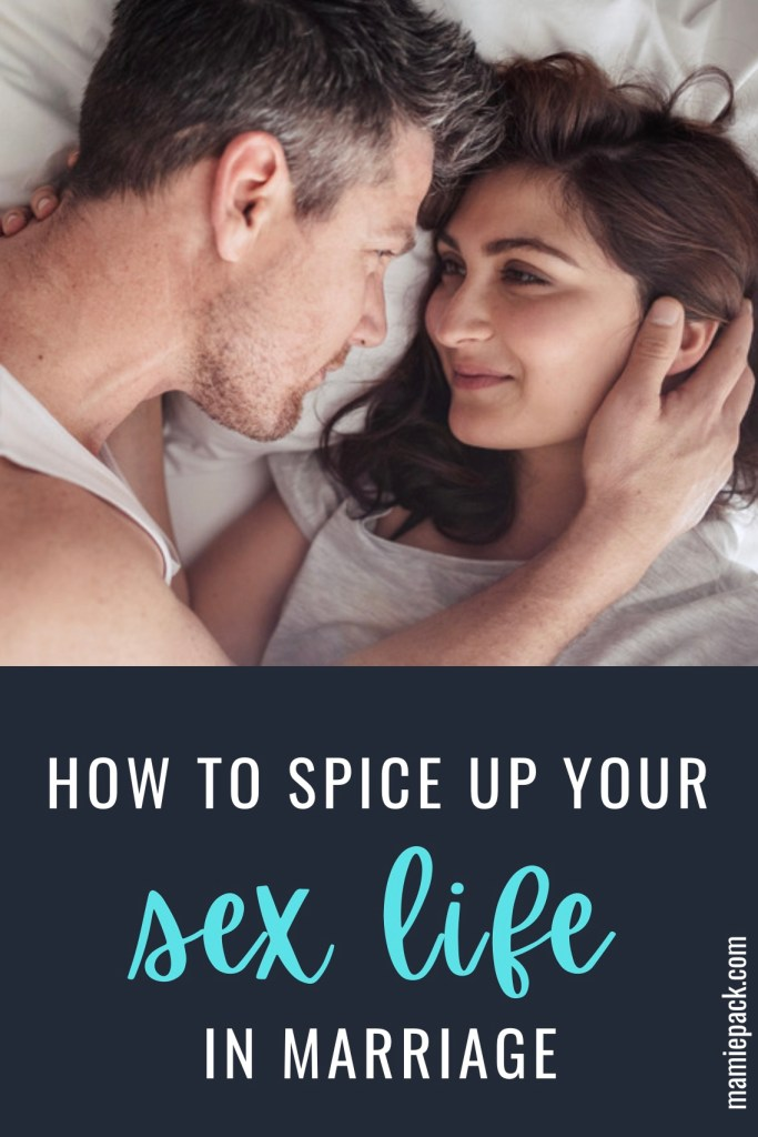 spice up your sex life and marriage