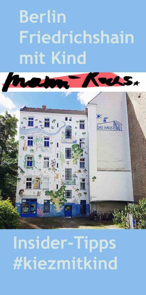 Kinderfreundliche Orte in Friedrichshain: #kiezmitkind Berlin Friedrichshain von Jana Patschehand