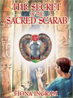 The Secret of the Sacred Scarab Book Blast