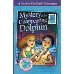 Mystery of the Disappearing Dolphin, a Pack-n-go Girls Adventure