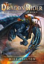 The Dragon Rider – The Alaris Chronicles Book 2