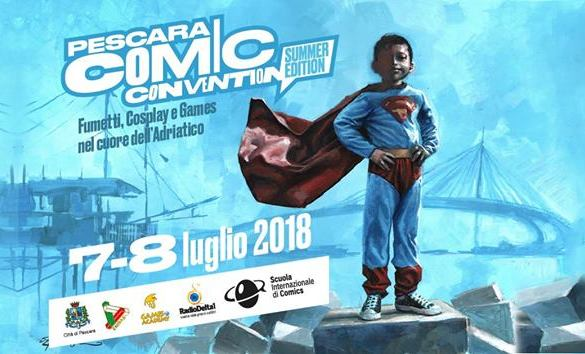 Pescara Comic - Convention-2018-Summer-Edition-Pescara