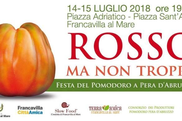 Rosso ma non troppo - Festa del pomodoro a pera - Francavilla al Mare - Chieti