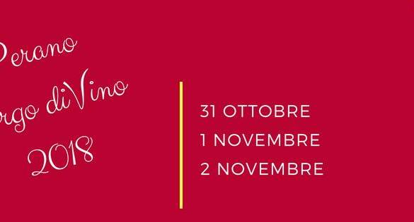 Perano Borgo Divino 2018 Feste d'autunno Abruzzo