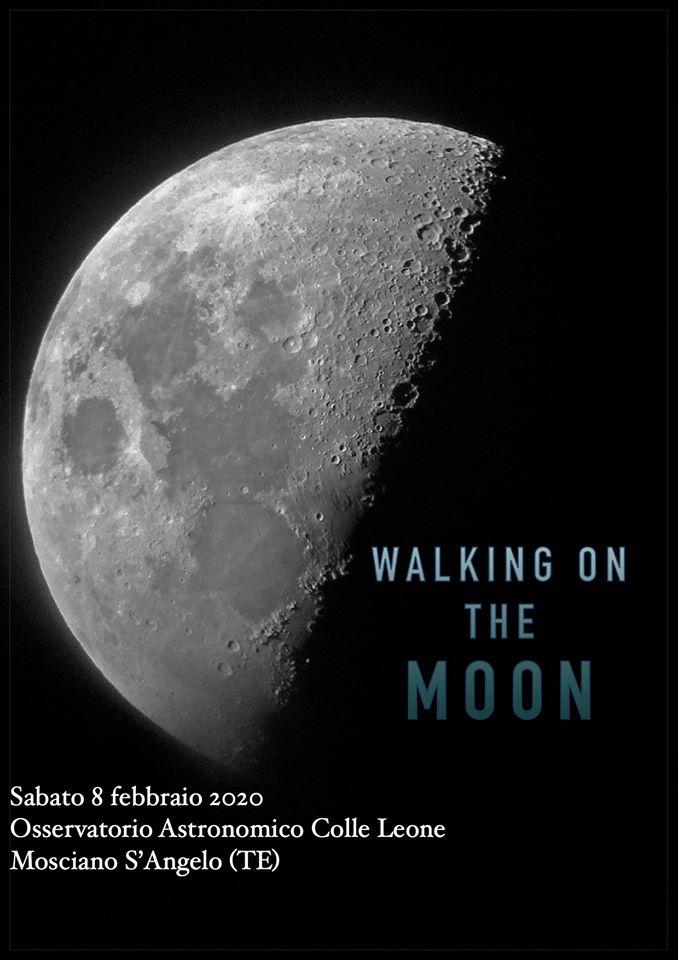 walking-in-the-moon-osservatorio-astronomico-colle-leone-mosciano-santangelo-teramo