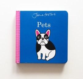 Board book, Pets by Jane Foster MammaFilz.com