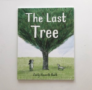 The last tree by Emily Haworth Booth