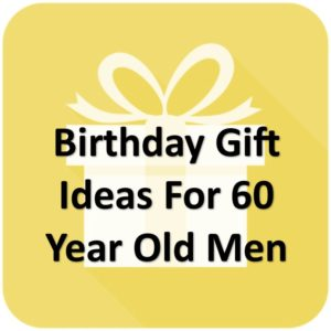 33 Most Awesome Apr 2021 60th Birthday Gift Ideas For Men