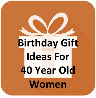 37 Most Awesome Apr 2021 40th Birthday Gift Ideas For Women