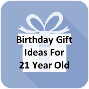 37 Most Awesome May 2021 21st Birthday Gift Ideas