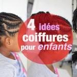 4 idées coiffures pour enfants aux cheveux crépus