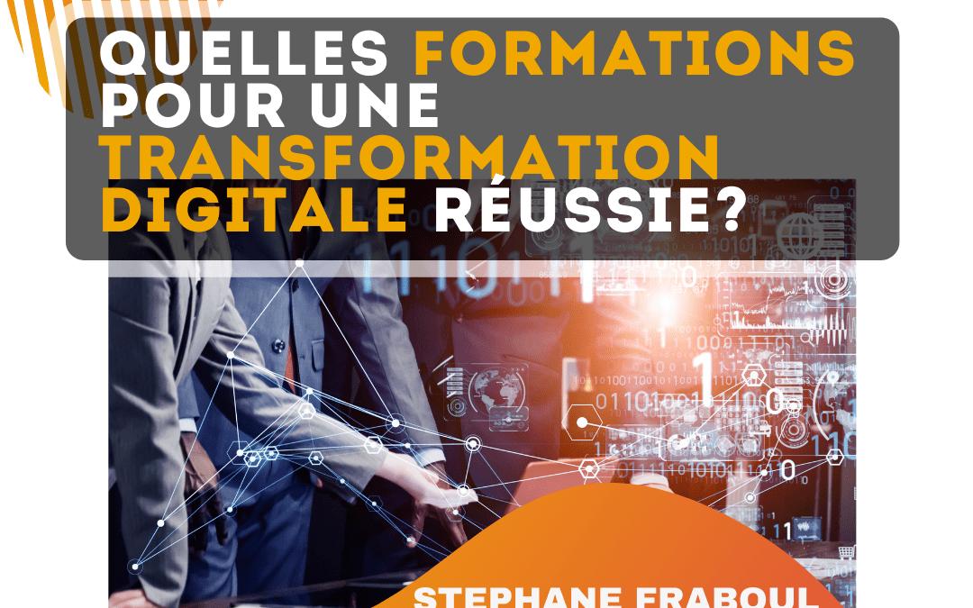 Quelles formations pour une transformation digitale réussie ?
