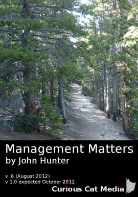 Image of the book cover of Management Matters by John Hunter