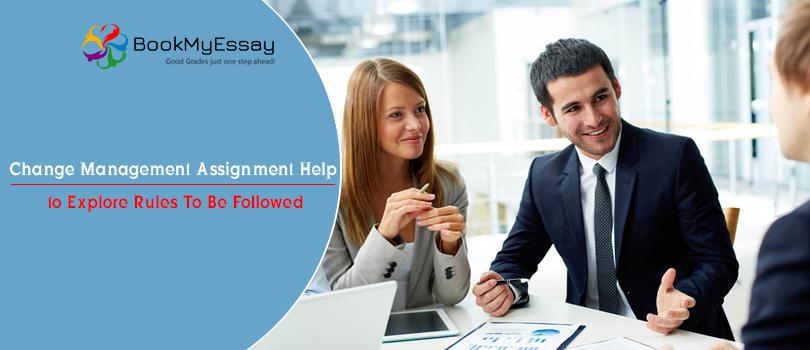 Change Management Assignment help