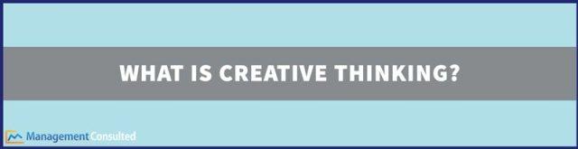 Qu'est-ce que la pensée créative_