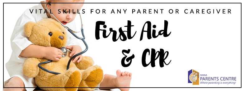 First Aid & CPR (for parents and caregivers)
