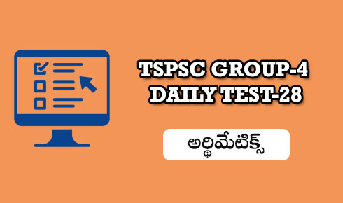 Group-4 Daily test-28 (Arithmetics)