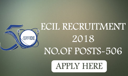ECIL RECRUITMENT 2018