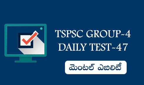 TSPSC GROUP-4 DAILY TEST-47
