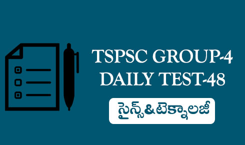 TSPSC GROUP-4 DAILY TEST-48