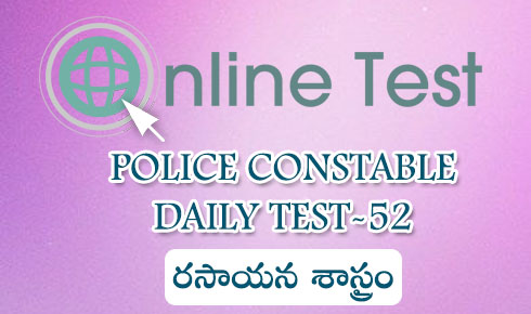 Police constable daily test-52(Chemistry)