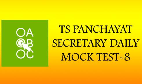 TS PANCHAYAT SECRETARY DAILY MOCK TEST-8