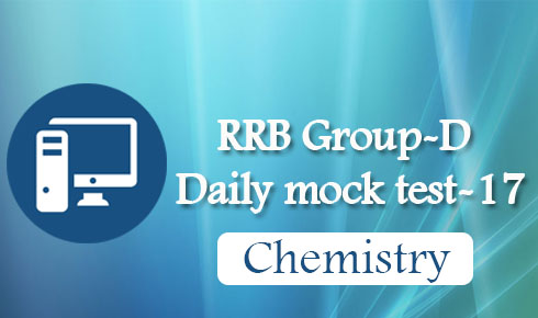RRB Group-D Daily mock test-17