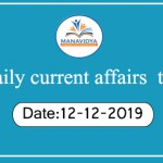 Manavidya daily current affairs test-12-12-2019