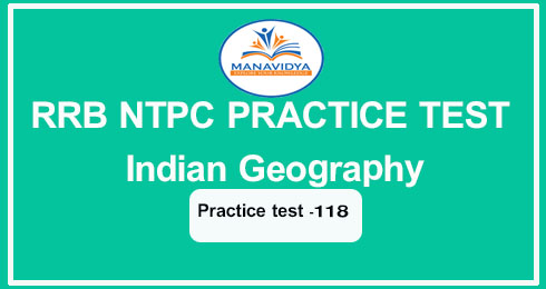 RRB NTPC PRACTICE TEST Indian Geography