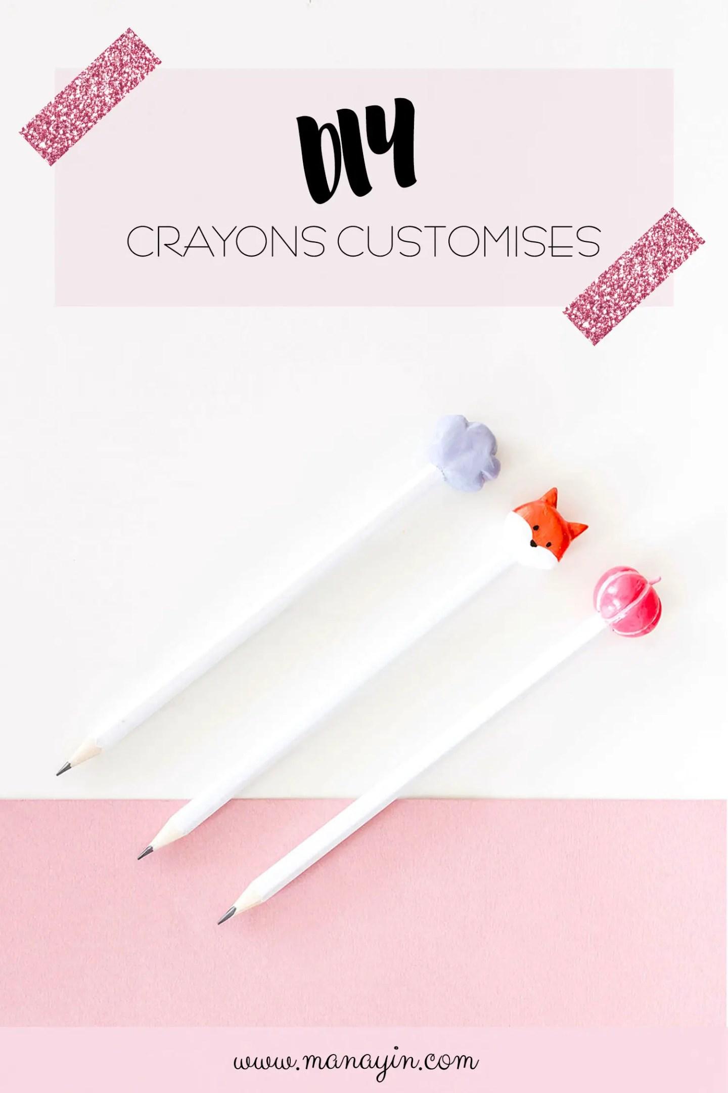 DIY crayons customisés