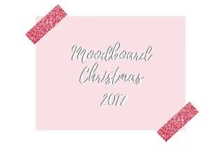 Moodboard de Noël – Christmas 2017 graphic