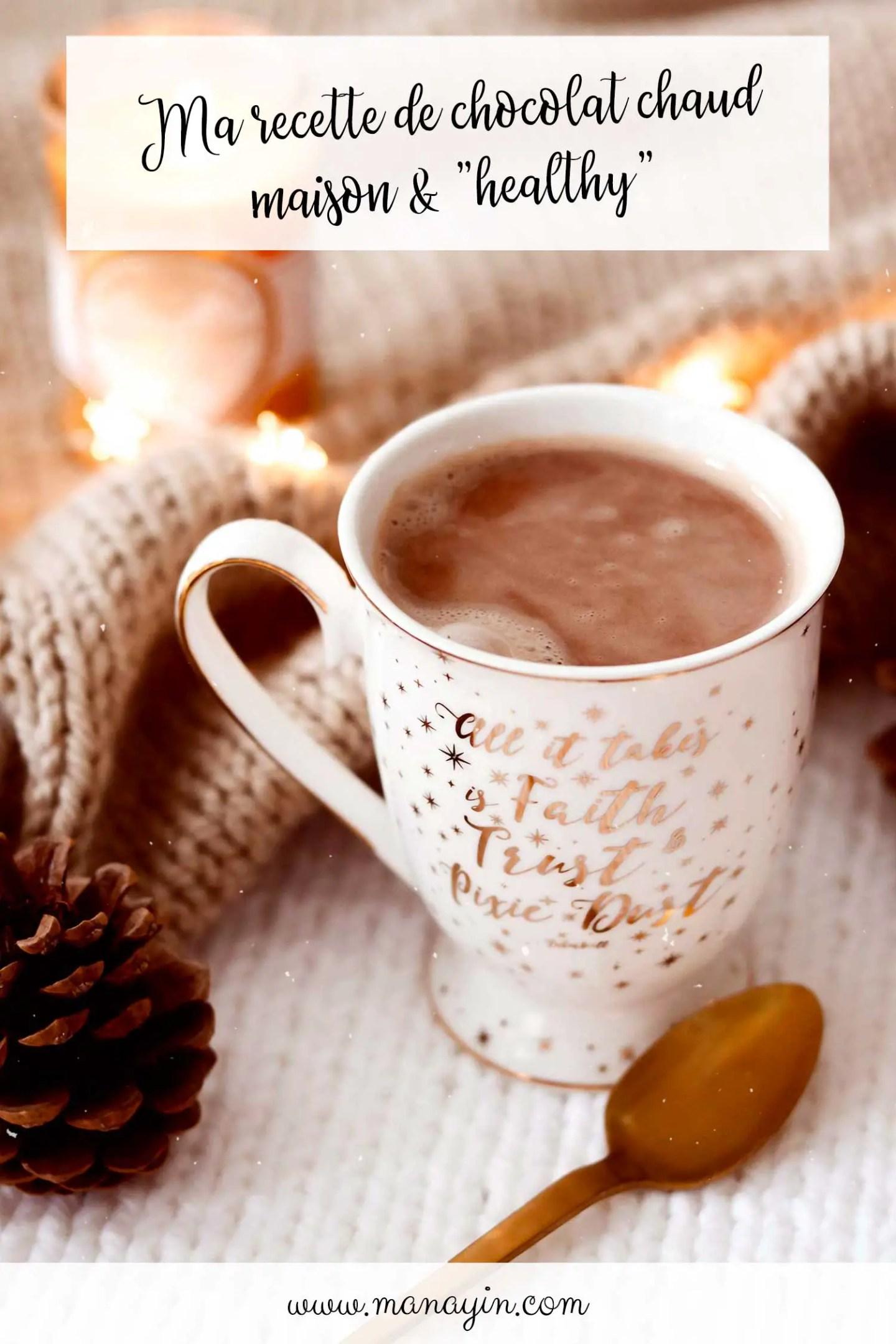 Chocolat chaud maison healthy