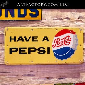 Vintage Have A Pepsi Sign