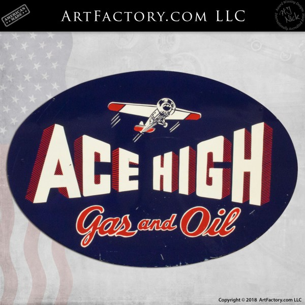 Ace High Gas And Oil Sign