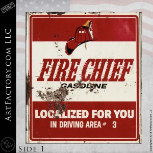 Fire Chief Gasoline Localized Vintage Sign