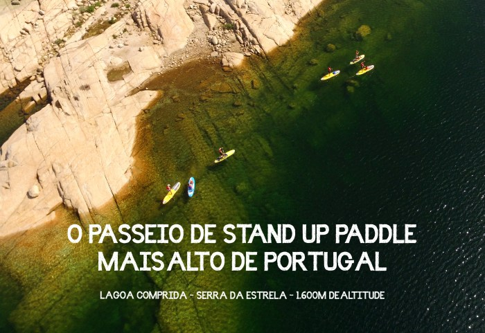 let's sup stand up paddle serra da estrela mais alto de portugal passeio stand up paddle