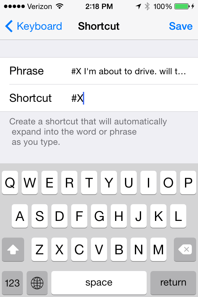 "You can create a shortcut on your iOS or Droid to let everyone know ""it can wait."""