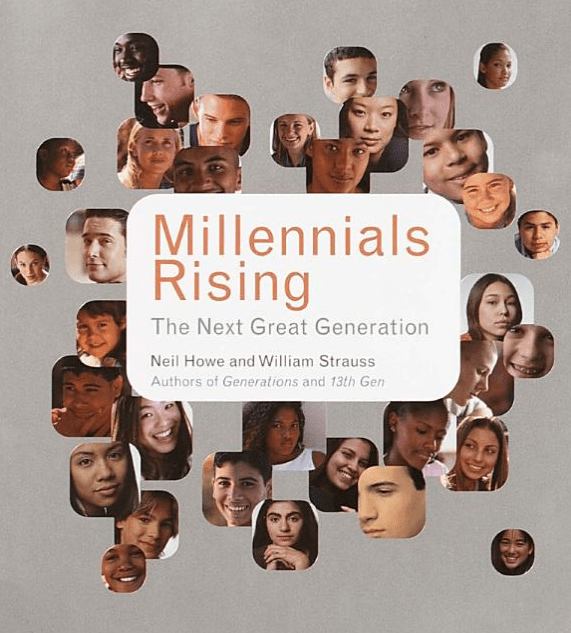 Millennials Rising: The Next Great Generation""