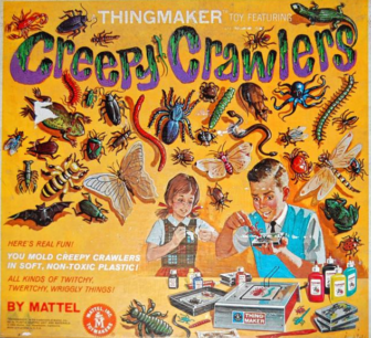 Creepy Crawlers: Raise your scarred hand if you suffered burns from this popular toy of the 1960s.