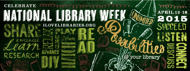 It's National Library Week.