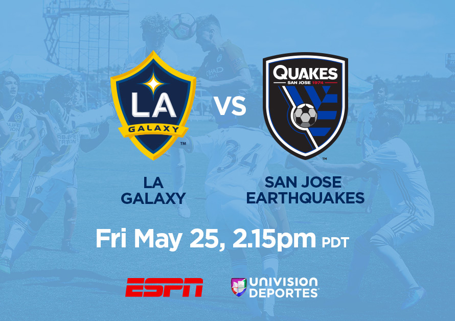 LA Galaxy Under-14 vs. San Jose Earthquakes Under-14, May 25, 2:15pm PDT