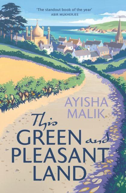 This Green and Pleasant Land by Ayisha Malik book cover