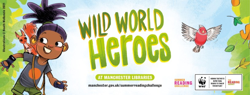 Wild world heroes at Manchester Libraries banner