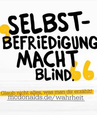 McDonalds Wahrheit Selbstbefriedigung macht blind glaub nicht alles was man dir erzählt
