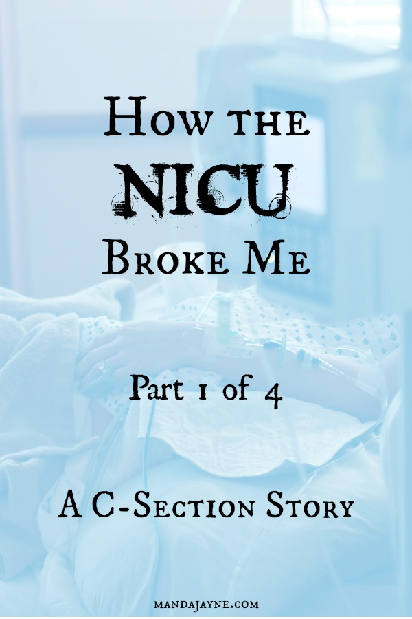 How the NICU Broke Me - Part 1