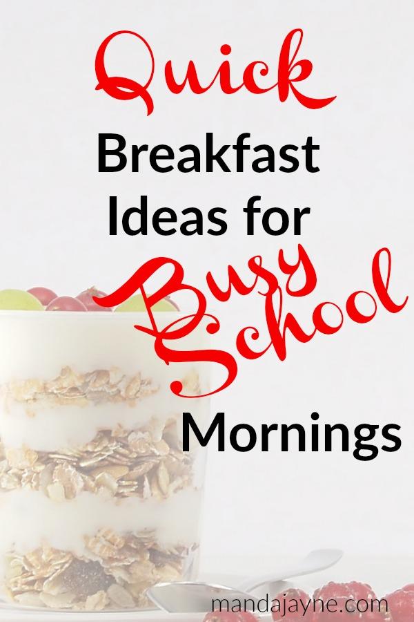 Quick Breakfast Ideas for Busy School Mornings