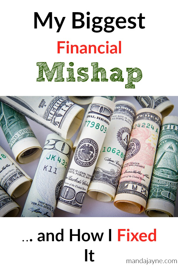 Biggest Financial Mishap